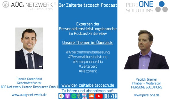 Greenfield, Dennis_AÜG_Podcast YT Grafik-Interview_Zeitarbeitscoach-Podcast