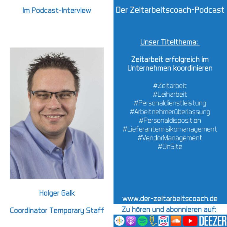 Holger Galk im Podcast-Interview   Zeitarbeit erfolgreich im Unternehmen koordinieren   Der Zeitarbeitscoach-Podcast