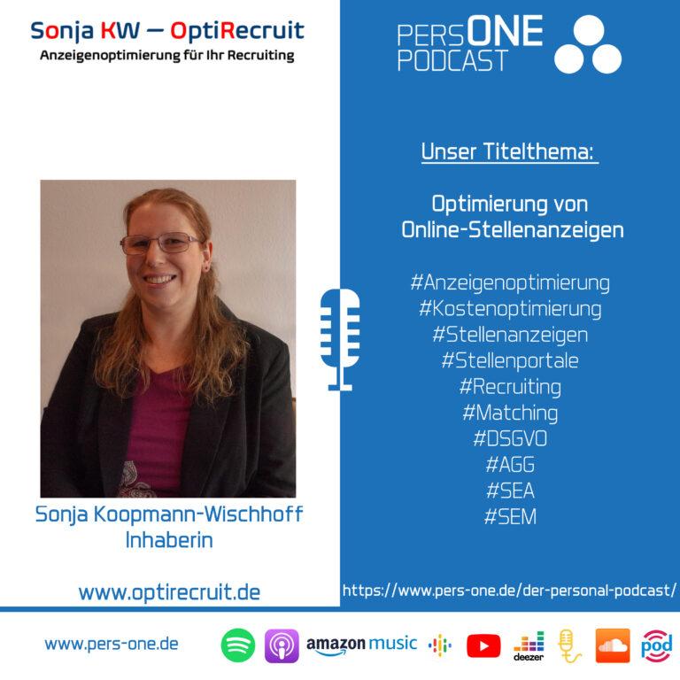 Optimierung von Online-Stellenanzeigen | Sonja Koopmann-Wischhoff von OptiRecruit im Podcast-Interview | PERSONE PODCAST – Der Personal-Podcast