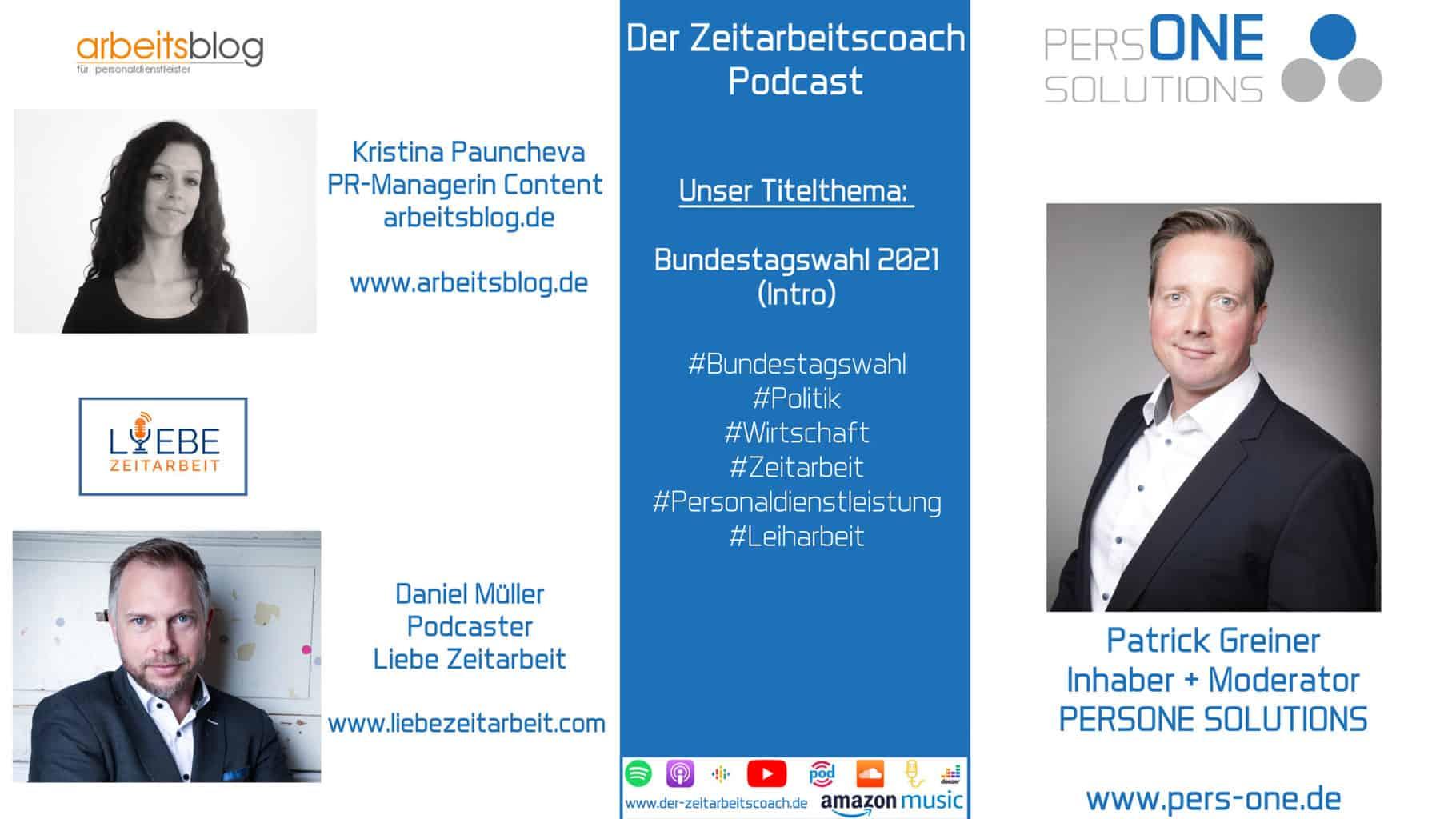 Bundestagswahl 2021 Intro_Podcast YT Grafik_Zeitarbeitscoach Podcast