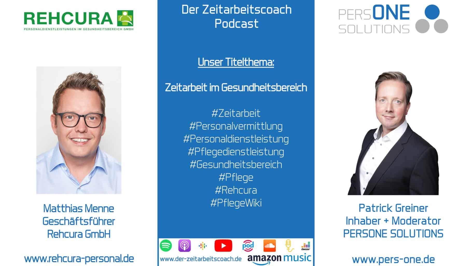Zeitarbeit im Gesundheitsbereich   Matthias Menne im Zeitarbeitscoach Podcast-Interview